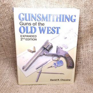 Gunsmithing guns of the old west