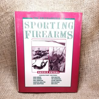 The Encyclopedia of Sporting Firearms