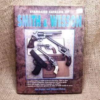 The Standard Catalog of Smith & Wesson