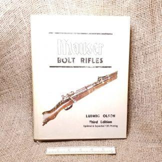 Mauser Bolt Rifles - Ludwig Olson