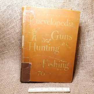 Sportsmen's Pictorial Encyclopedia of Guns, Hunting, and Fishing